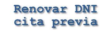 【2019】CITA PREVIA - Renovar DNI